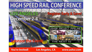 High-Speed Rail Conference in Los Angeles to Draw top Government Officials and Business Leaders