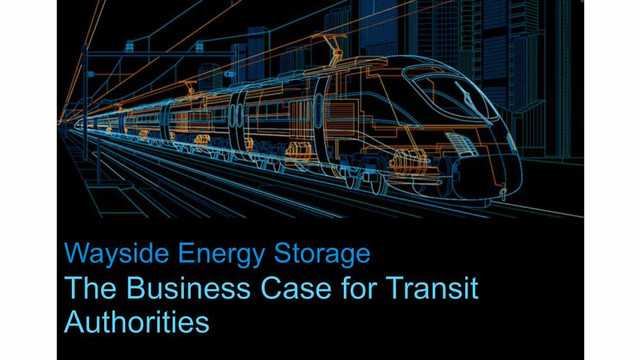 Energy Storage in Rail: The Business Case for Transit Authorities