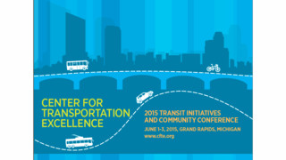 2015 CFTE Transit Initiatives and Communities Conference