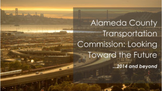 Alameda CTC: Looking Toward the Future