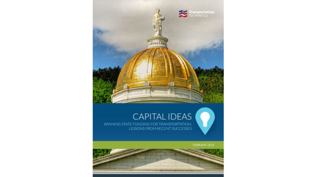 Capital Ideas: Winning State Funding for Transportation