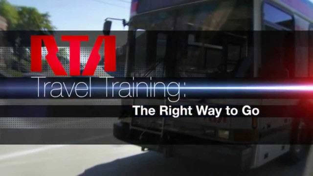 RTA Travel Training: The Right Way to Go