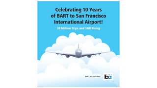 BART Celebrates 10th Anniversary of SFO Extension