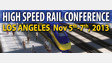 CA: High-Speed Rail Conference to Draw Top Government Officials and Business Leaders