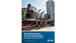 More Development for Your Transit Dollar: An Analysis of 21 North American Transit Corridors